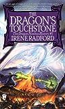 Dragon's Touchstone, Irene Radford, 0886777445