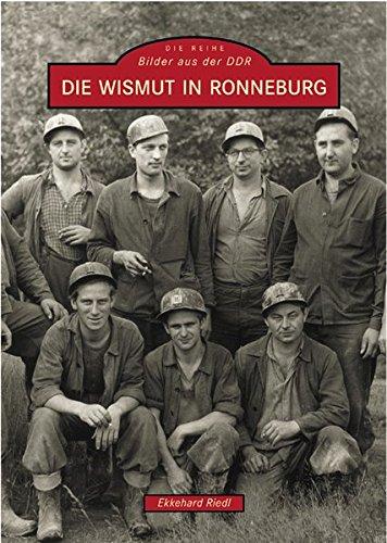 Die Wismut und Ronneburg