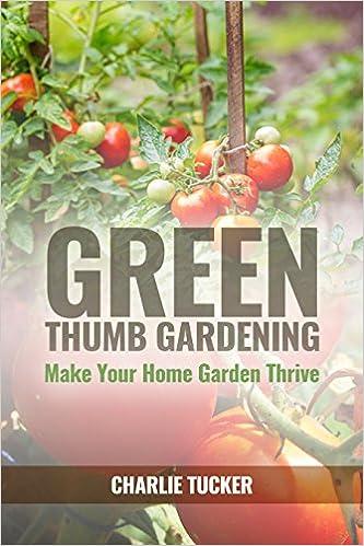 Green Thumb Gardening