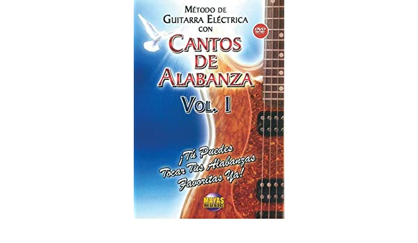Amazon.com: Metodo Con Cantos Alabanza -- Guitarra Electrica 1: Tu Puedes Tocar Tus Alabanzas Favoritas Ya: Rogelio Maya: Movies & TV
