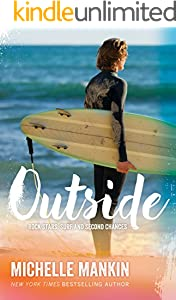 Outside: Beach Romance Surfing (Rock Stars, Surf and Second Chances Book 1)