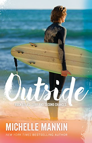 Outside (Rock Stars, Surf and Second Chances #1) ()