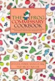img - for [ The Frog Commissary Cookbook Poses, Steven ( Author ) ] { Paperback } 2002 book / textbook / text book
