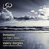 Debussy: La mer, Jeux, Prelude a l'apres midi d'un faune