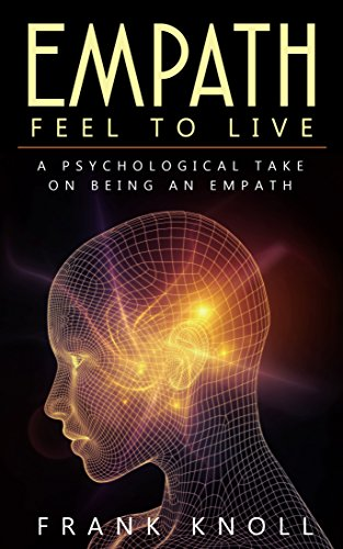 :FREE: Empath: Feel To Live: A Psychological Take On Being An Empath. Agentes provides Ritter learning become medio cumplen