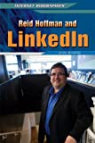 Reid Hoffman and Linkedin, Ann Byers, 1448895243