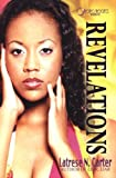 Revelations, Latrese N. Carter and Latrese Carter, 1933967498