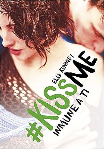 Audiolibros gratuitos en línea para iPod Inmune a ti (#KissMe 3) (FICCIÓN JUVENIL) ePub