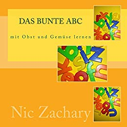 das abc mit obst und gem se lernen das abc spielerisch lernen german edition kindle edition. Black Bedroom Furniture Sets. Home Design Ideas