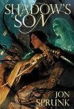 Shadow's Son (Shadow Saga)