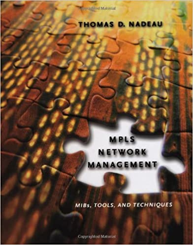 and Techniques Tools MPLS Network Management MIBs
