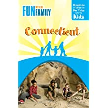 Fun with the Family Connecticut, 7th: Hundreds of Ideas for Day Trips with the Kids
