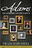 Adams: An American Dynasty