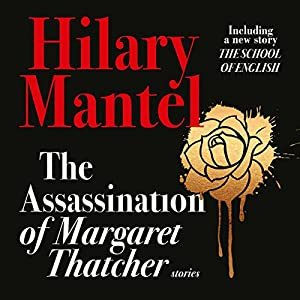 The Assassination of Margaret Thatcher Audiobook