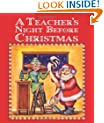 Teacher's Night Before Christmas, The
