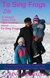 To Sing Frogs Lite (illustrated)