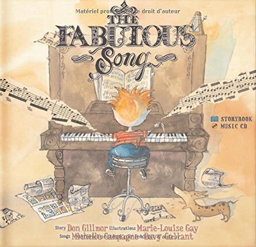The Fabulous Song by Gillmor, Don, Campagne, Michelle, Gallant, Davy (2006) Hardcover