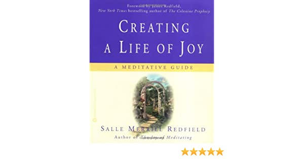 creating a life of joy redfield salle merrill