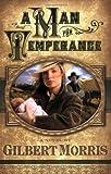 A Man for Temperance, Gilbert Morris, 0805432906