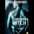 Maximum Witch (That Old Black Magic Book 3)