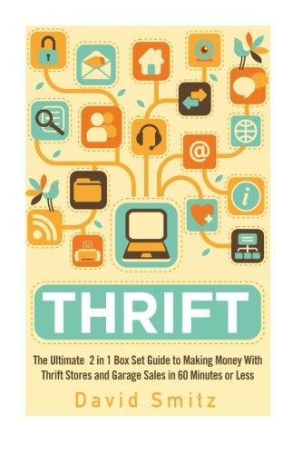 Thrift  The Ultimate 2 In 1 Box Set Guide To Making Money With Thrift Stores And Garage Sales In 60 Minutes Or Less  Thrift Store   Thrifting   Make     On Amazon   Selling On Ebay   Picking