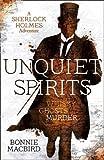 Unquiet Spirits: Whisky, Ghosts, Murder (A Sherlock Holmes Adventure) (A Sherlock Holmes Adventures)