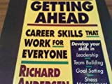 Getting Ahead : Career Skills that Work for Everyone, Andersen, Richard, 0070017662