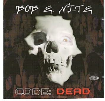 Bob E. Nite - Code Dead - Amazon.com Music