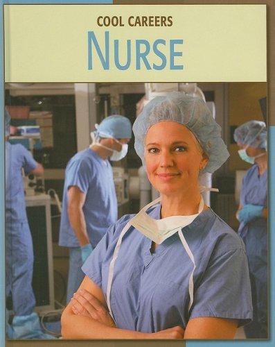 Nurse (Cool Careers)