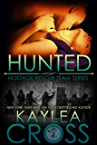 Hunted (Hostage Rescue Team Series Book 3)