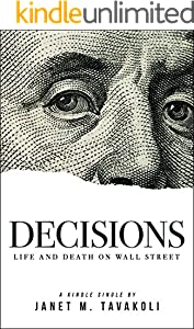 Decisions: Life and Death on Wall Street (Kindle Single)