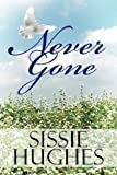 Never Gone, Sissie Hughes, 161546025X