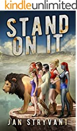 Stand On It (The Valens Legacy Book 6)