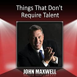 Things That Don't Require Talent