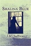 Shalina Blue, J. M. Sullivan, 1604743727