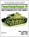 img - for Panzerkampfwagen IV and Its Variants 1935-1945, Book 2 (Spielberger German Armor and Military Vehicle) book / textbook / text book
