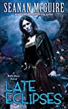 Late Eclipses by Seanan McGuire front cover