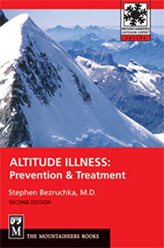 Download Altitude Illness: Prevention & Treatment (Mountaineers Outdoor Expert) pdf epub
