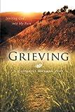 Grieving, J. Catherine Sherman, 146206762X