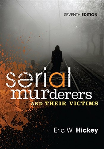 1305261690 - Serial Murderers and Their Victims