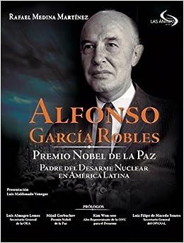 Alfonso Garcia Robles, premio ...