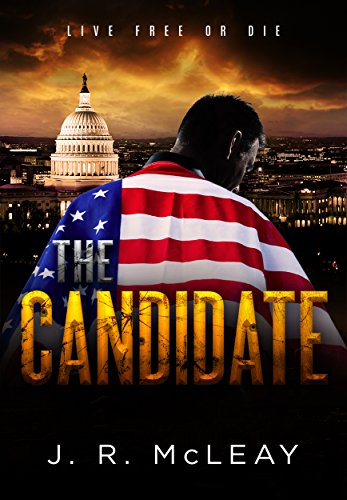 The Candidate by [McLeay, J. R.]