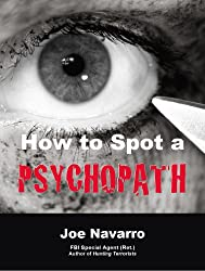 How to Spot a Psychopath (English Edition)