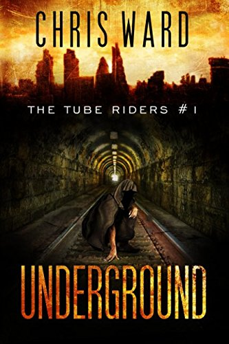 the-tube-riders-underground-the-tube-riders-trilogy-1-volume-1