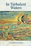 In Turbulent Waters, St Rose J. Lambert, 1496937848