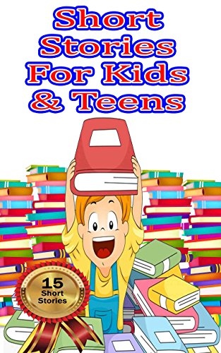 Short Stories for Kids & Teens: Moral Stories For Children | 16