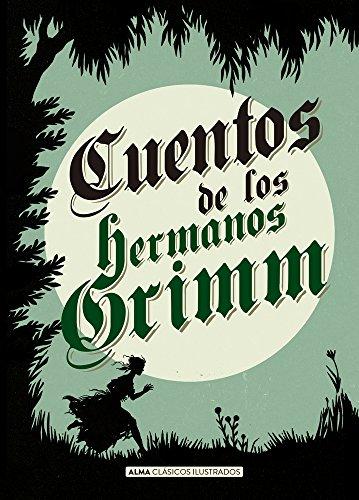 Cuentos de los hermanos Grimm (Clásicos ilustrados) (Spanish Edition)