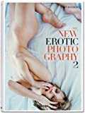 The New Erotic Photography 2 by unknown Bilingual Edition (10/1/2012)