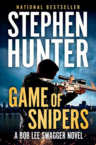 Game of Snipers (Bob Lee Swagger) (Stephen Hunter Kindle)