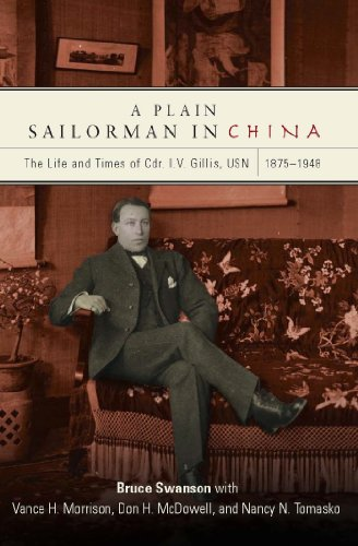 a-plain-sailorman-in-china-the-life-of-and-times-of-cdr-iv-gillis-usn-18751948